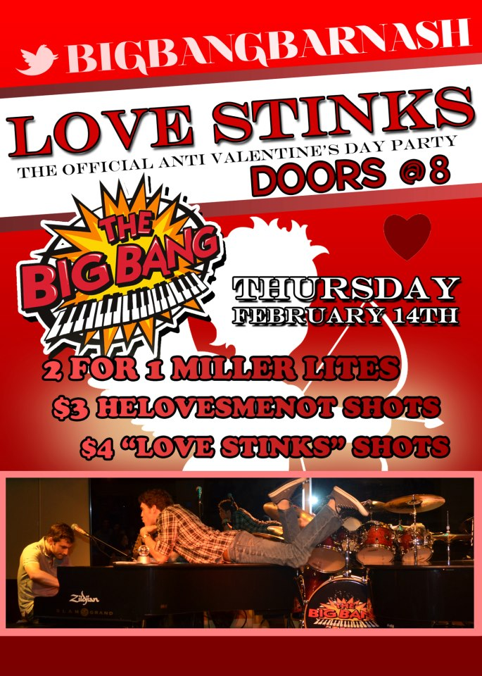 Big Bang Anti Valentine S Party Nashville Guru