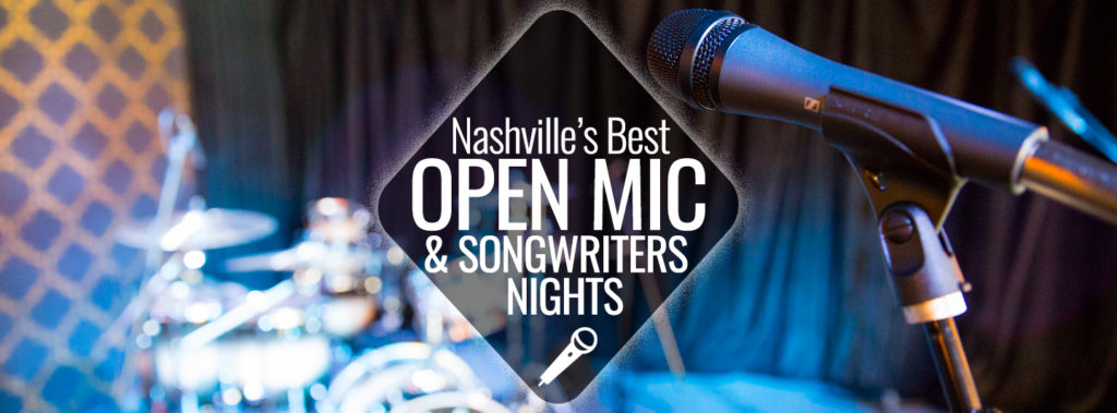 Open Mic & Songwriters' Nights | Nashville Guru