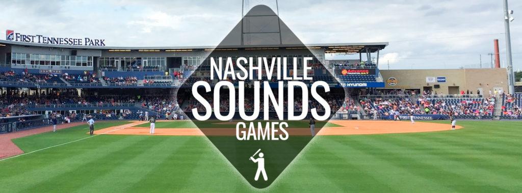 Nashville Sounds 2019 Schedule Tickets Nashville Guru