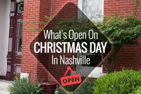christmas day what 39 s open nashville guru