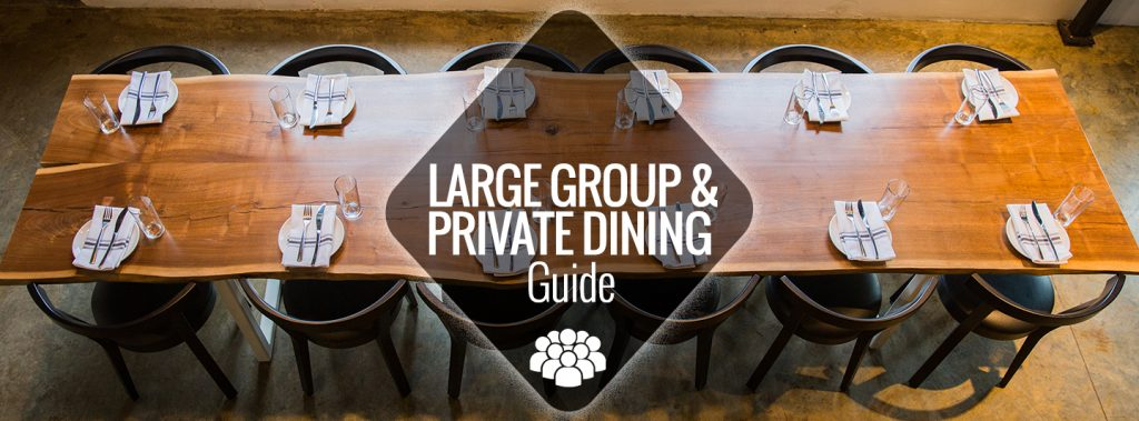 Large Group Private Dining