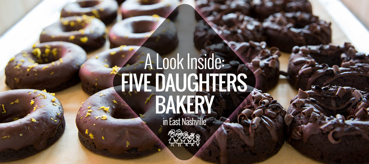 A Look Inside Five Daughters Bakery East Nashville Guru