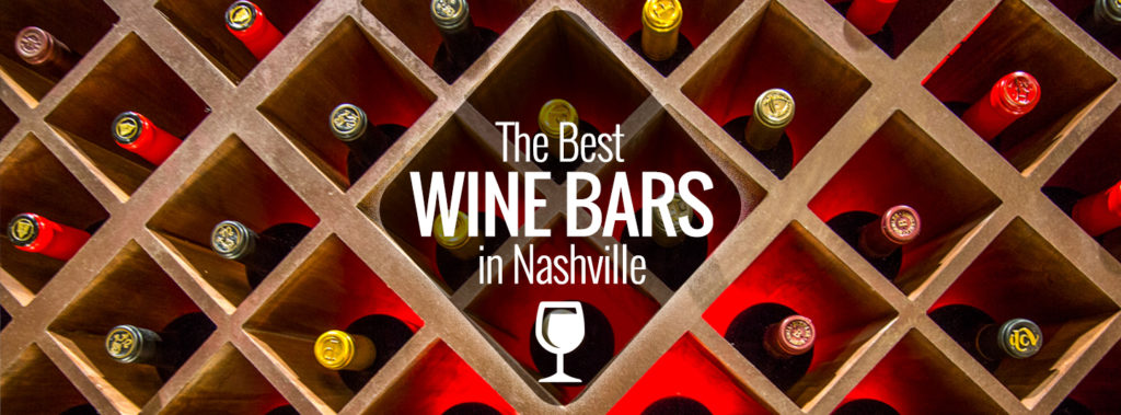 Best Nashville Wine Bars   Nashville Guru