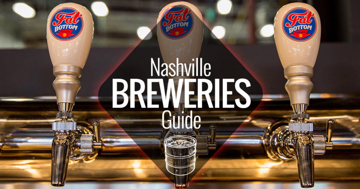 Nashville Breweries Guide Nashville Guru