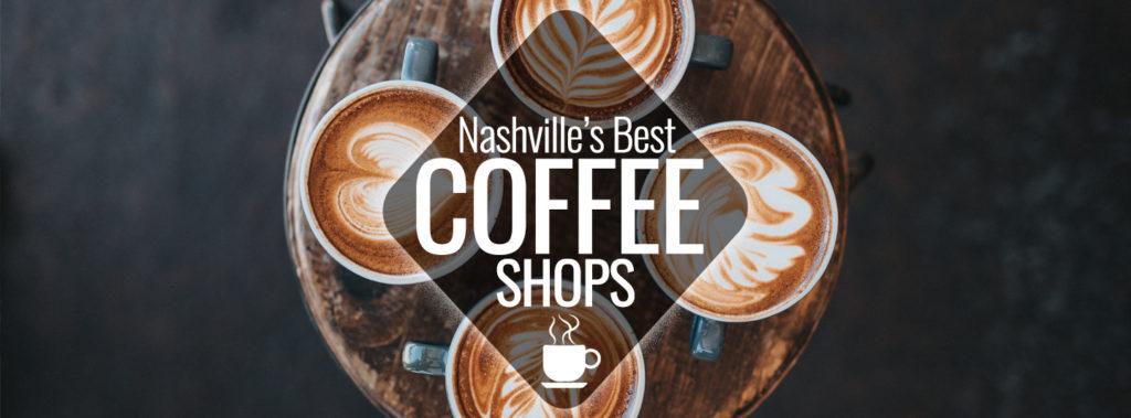 Best Coffee Shops in Nashville | Nashville Guru