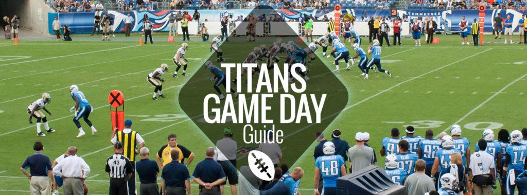 Titans Game Day Guide Home Schedule Nashville Guru