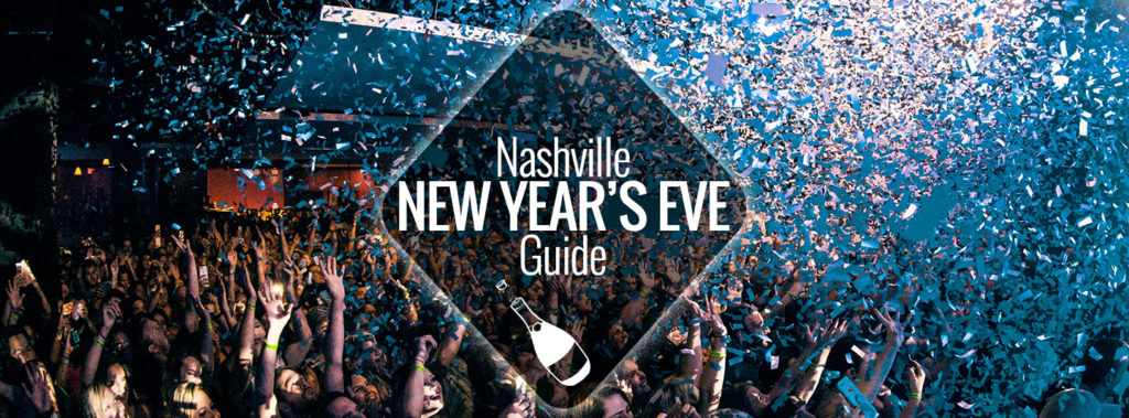 from concerts to parties to dinners nashville is a prime destination to ring in the new year whether youre a local or visitor this is your ultimate