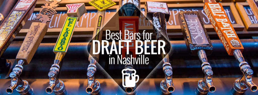 Best Bars For Draft Beer In Nashville Nashville Guru