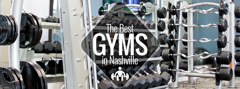 Best Gyms In Nashville Nashville Guru