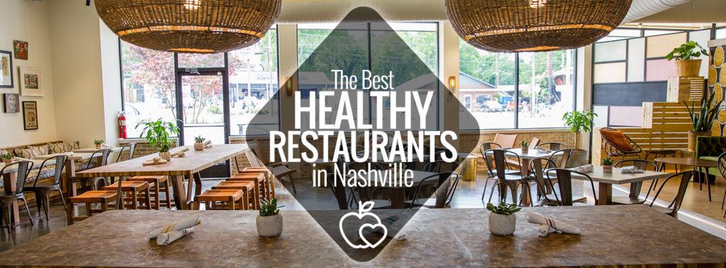 Healthy Restaurants In Nashville