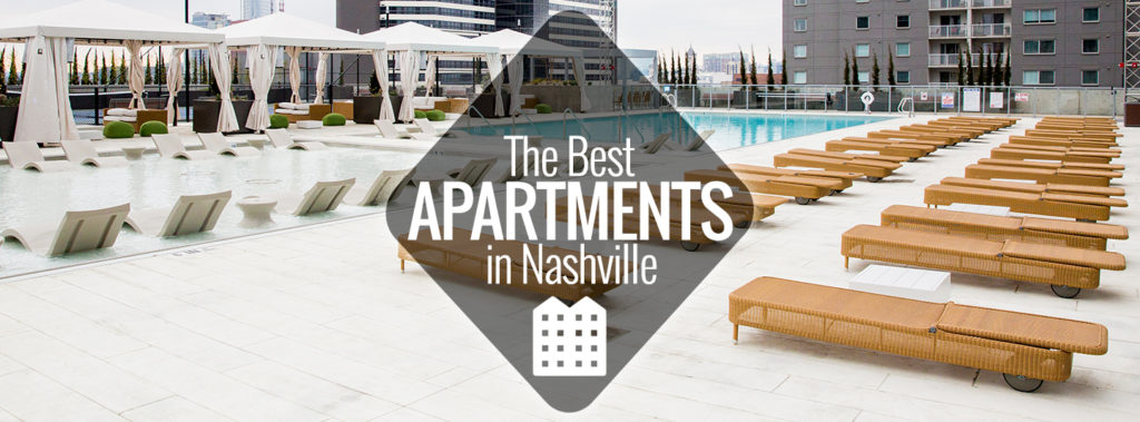 Or Just Relocating Within The City It S Hard To Find Perfect Place Live Help With Your Move Here A List Of Best Nashville Apartments