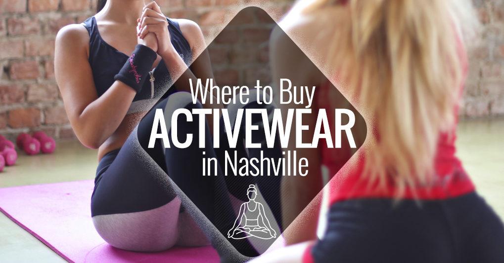 97529cace6e2 Where to Buy Activewear in Nashville   Nashville Guru