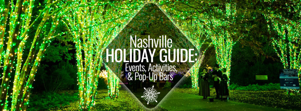 Best Holiday Events, Activities, & Pop Up Bars in Nashville