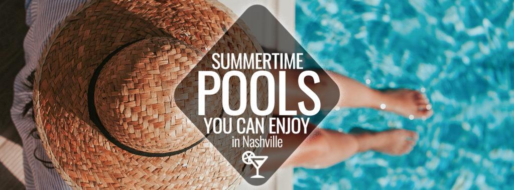 Pools You Can Enjoy This Summer in Nashville | Nashville Guru