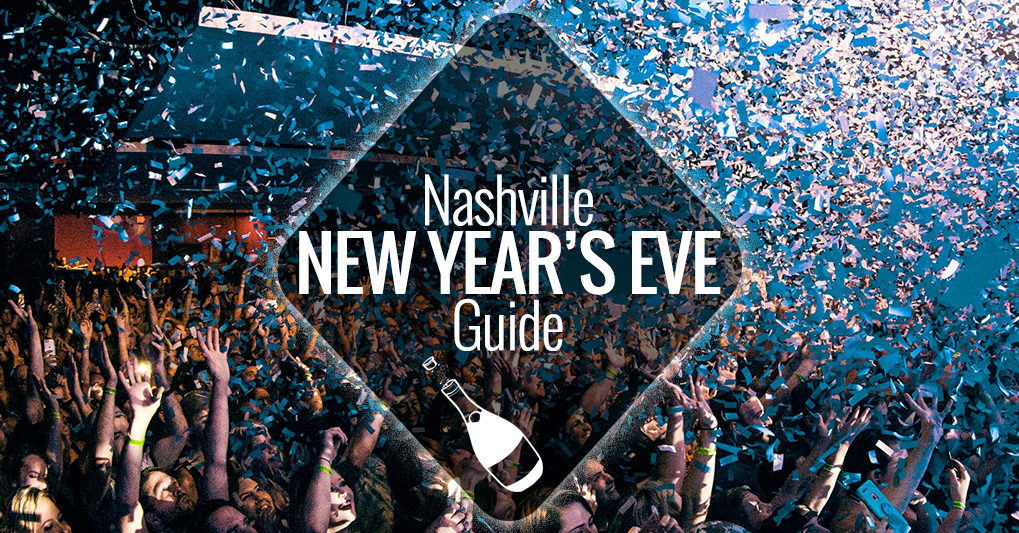 New Year's Eve in Nashville 2019-2020 | Nashville Guru